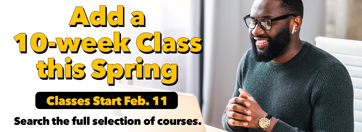 Add a 10-week Class this Spring
