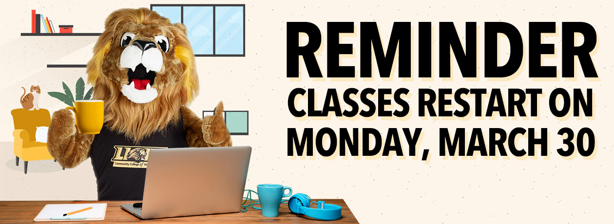 Reminder: Classes Restart on Monday, March 30