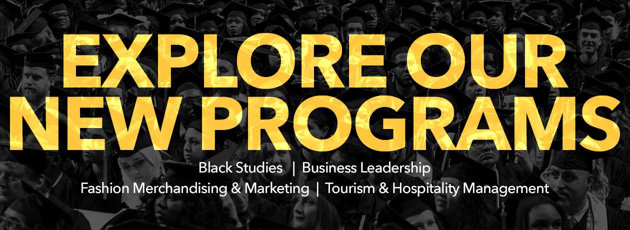 Explore Our New Programs