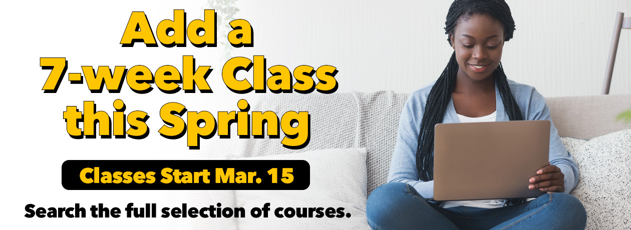 Add a 7-week Class this Spring