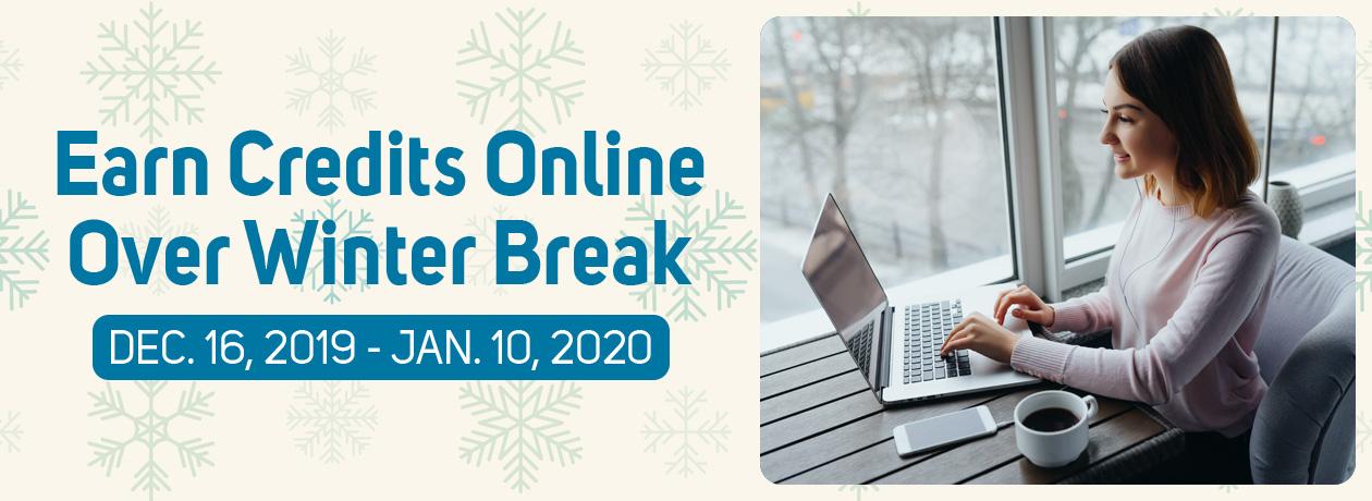 Earn Credits Online Over Winter Break